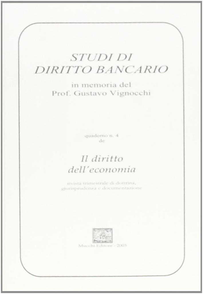 Studi di diritto bancario. In memoria di Gustavo Vignocchi
