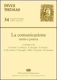 La comunicazione. Teoria e pratica