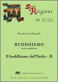 Buddhismo. Vol. 6: Il buddhismo dell'India