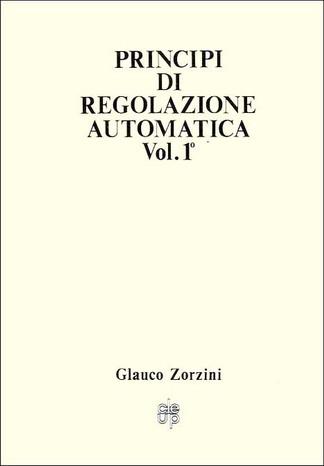 Principi di regolazione automatica. Vol. 1