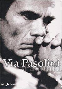 Via Pasolini. DVD