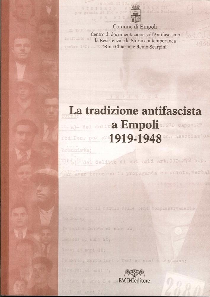 La Tradizione Antifascista a Empoli 1949-1948