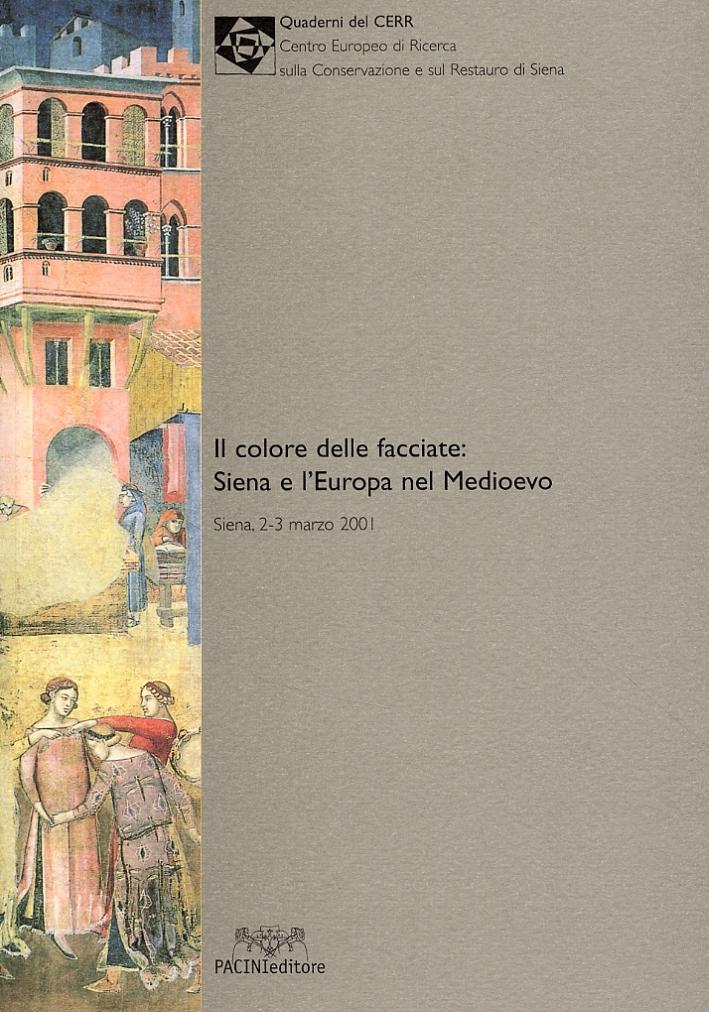 Il colore delle facciate: Siena e l'Europa nel Medioevo