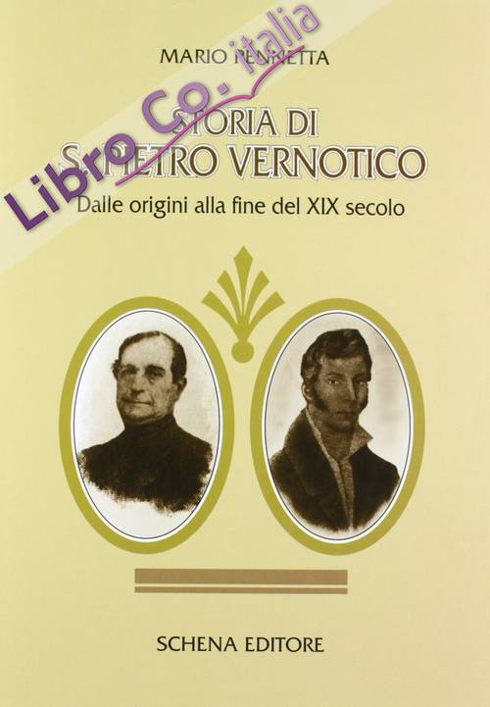 Storia di San Pietro Vernotico. Dalle origini alla fine del XIX secolo