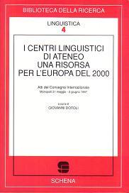 I centri linguistici di ateneo. Una risorsa per l'Europa del 2000