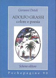 Adolfo Grassi, colore e poesia