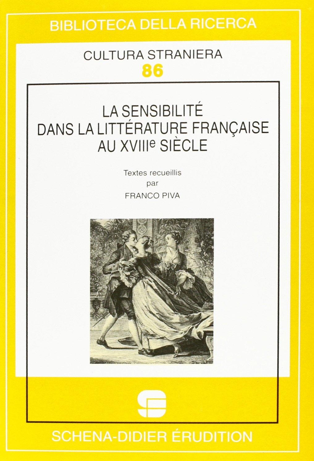 La sensibilité dans la littérature française au XVIIIe siècle