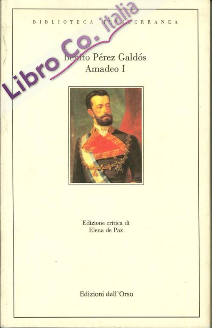 Amadeo I. Ediz. Spagnola