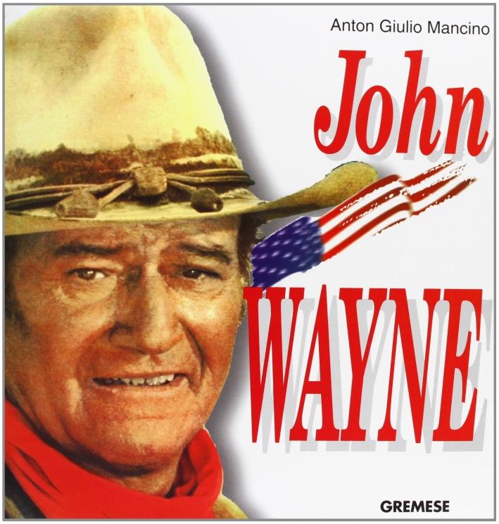 John Wayne. Ediz. francese