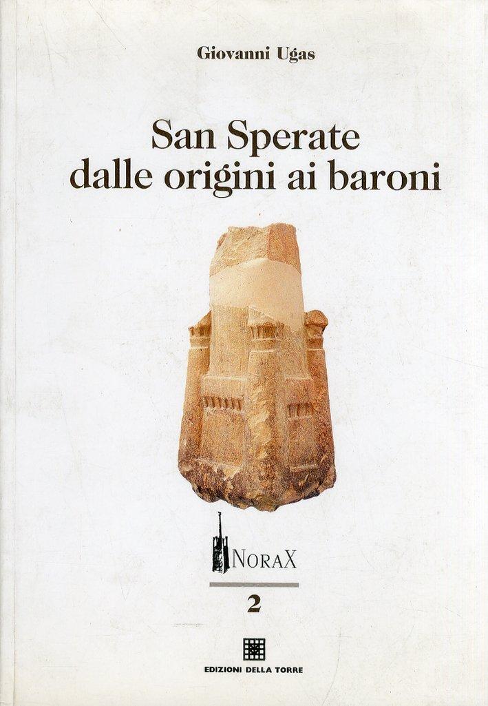 San Sperate dalle origini ai baroni