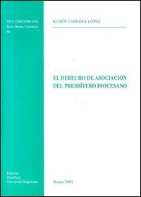 El Derecho de asociación del presbítero diocesano