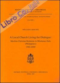 A Local Church living for dialogue: muslim-christian relations in Mindanao-Sulu (Philippines) 1965-2000
