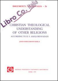 Christian theological understanding of other religions according to D. S. Amalorpavadass