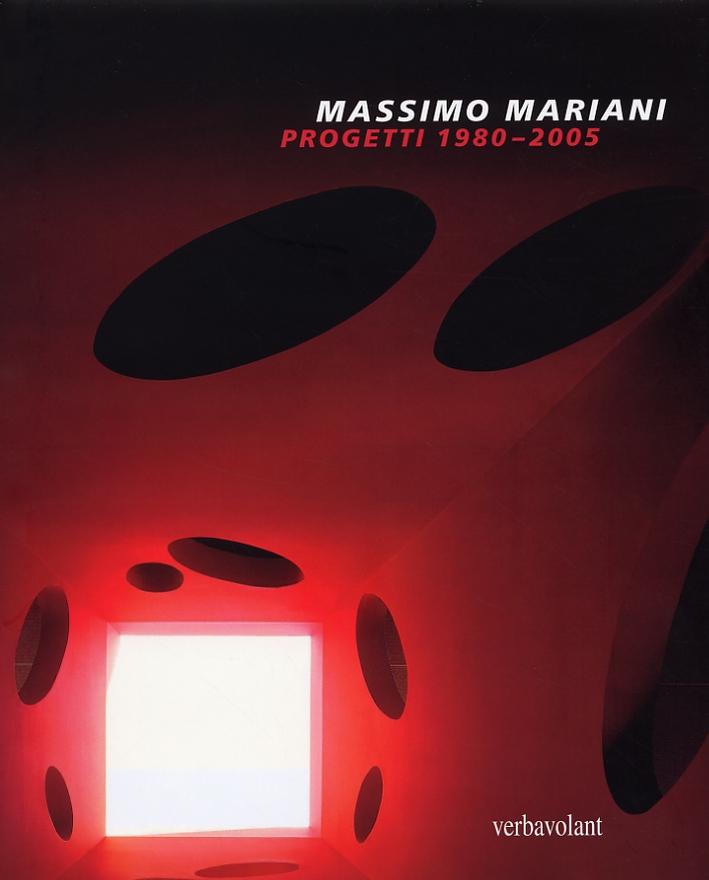 Massimo Mariani. Progetti 1980-2005