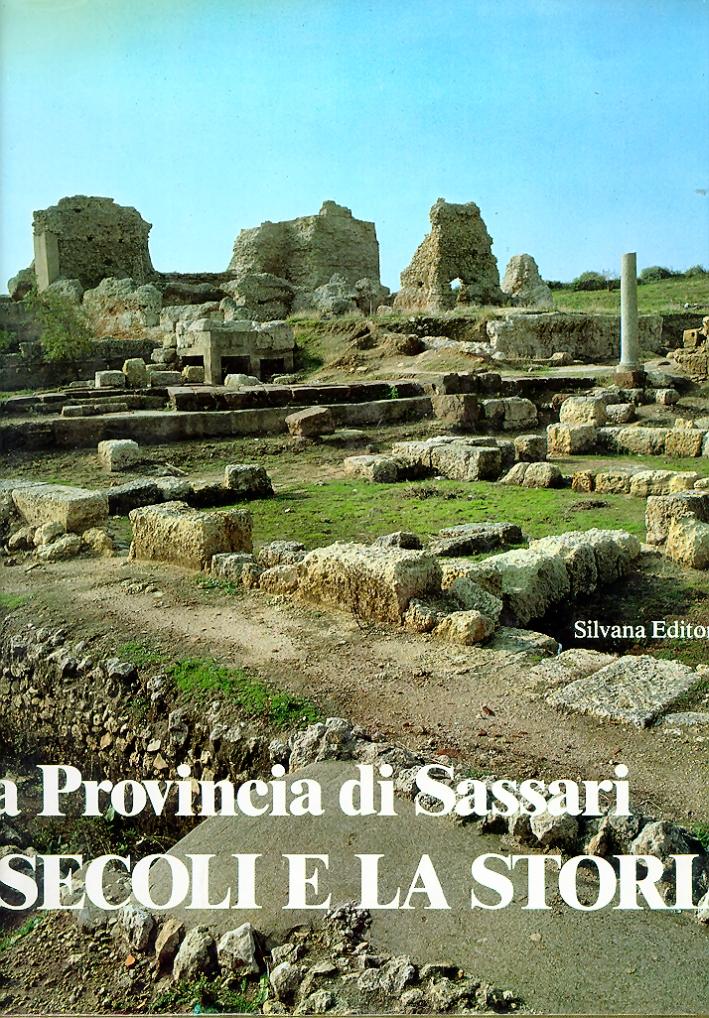 La Provincia di Sassari. I secoli e la storia
