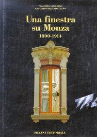 Una finestra su Monza, 1915-1939