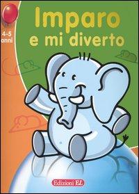 Imparo e mi diverto. Elefantino (4-5 anni)