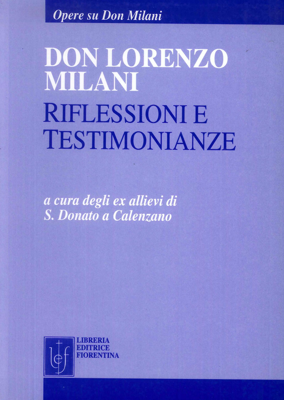 Don Lorenzo Milani. Riflessioni e testimonianze