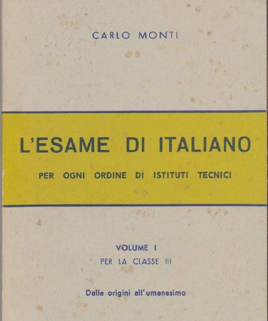 L'esame di italiano. Per gli Ist. Tecnici. 1