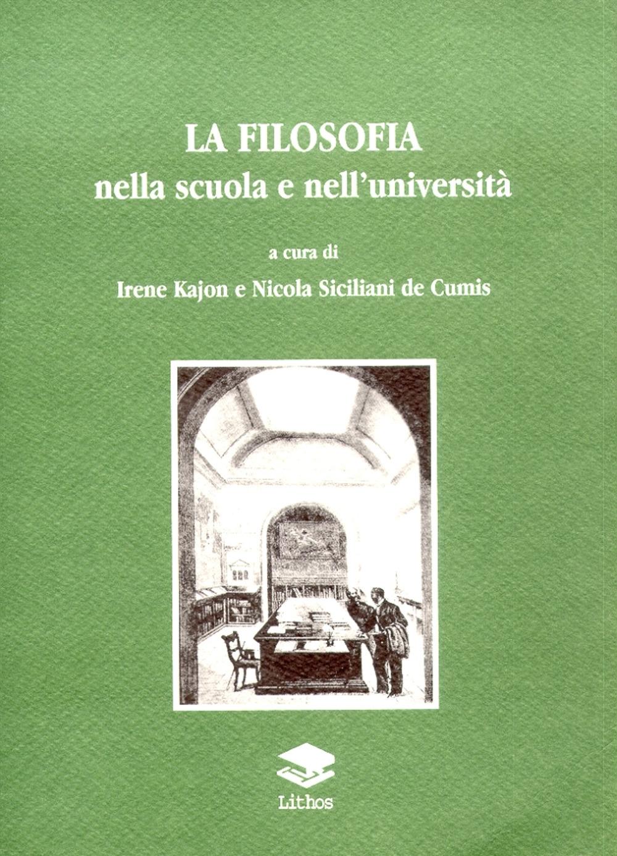 La Filosofia nella Scuola e nell'Università. Vol. 3