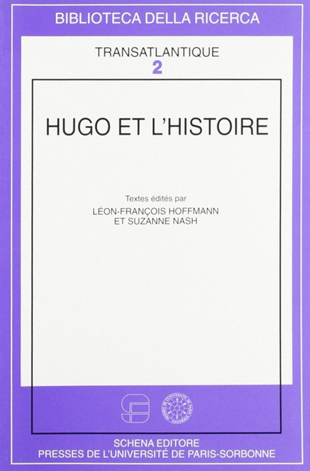 Hugo et l'histoire