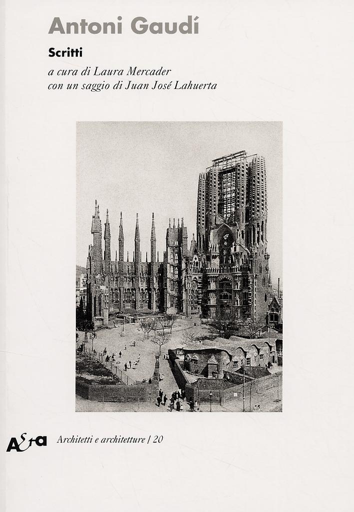 Antonio Gaudi. Scritti