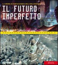 Il futuro imperfetto