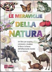 Le meraviglie della natura