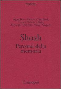 Shoah. Percorsi della memoria