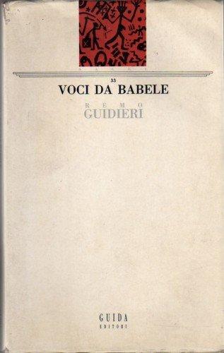 Voci da Babele. Saggi di critica dell'antropologia