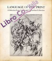Language of the Print. A Selection from the Donald H. Karshan Collection