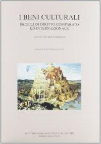 I beni culturali. Profili di diritto comparato ed internazionale