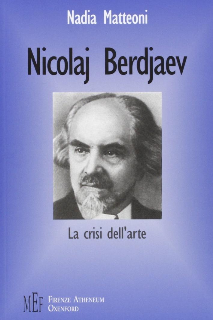 Nicolaj Berdjaev. La crisi dell'arte