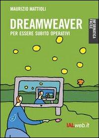 Dreamweaver. Creare siti in modo professionale