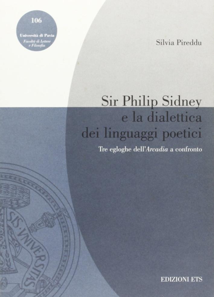 Sir Philip Sidney e la dialettica dei linguaggi poetici. Tre egloghe dell'Arcadia a confronto.