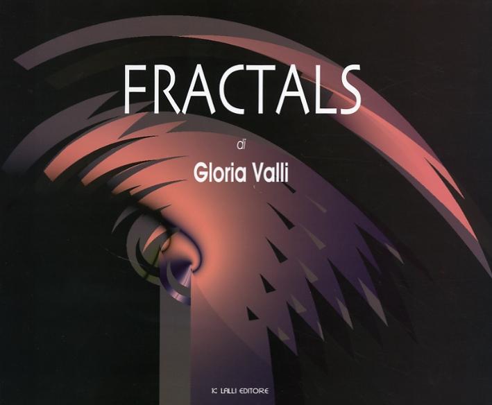 Fractals. Gloria Valli