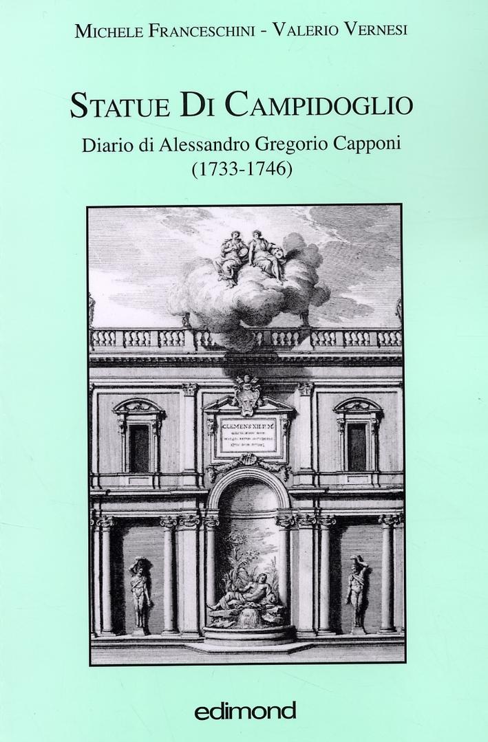 Statue di Campidoglio. Diario di Alessandro Gregorio Capponi (1733-1746)