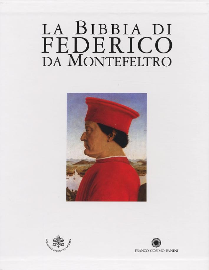 La Bibbia di Federico da Montefeltro. Codici Urbinati Latini 1-2. Biblioteca Apostolica Vaticana. Commentario.