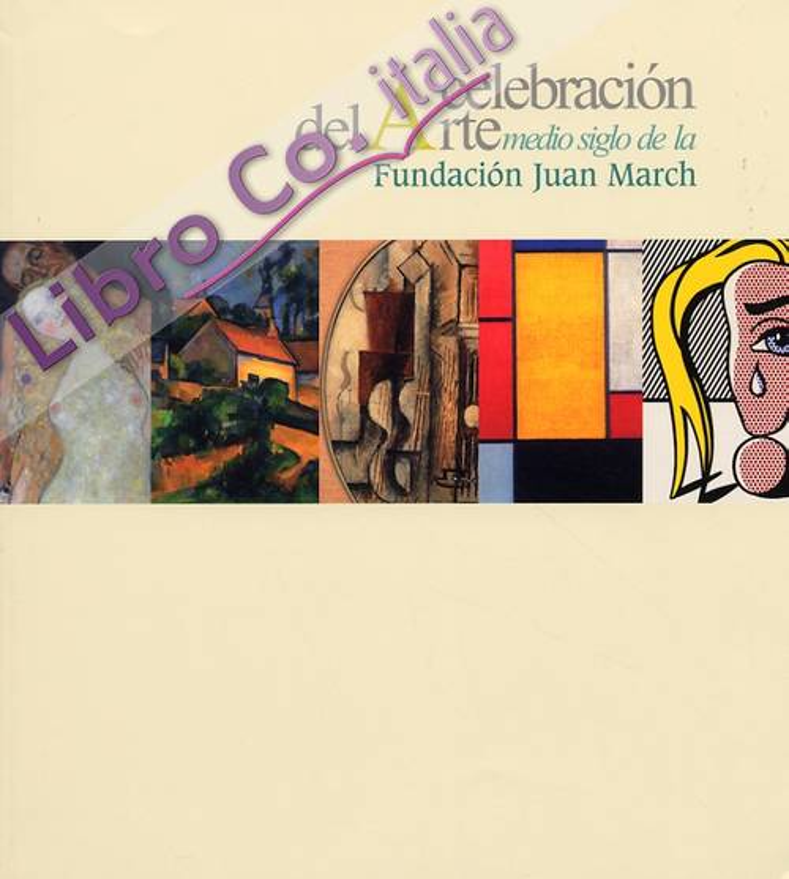 Celebración del Arte medio siglo de la Fundación Juan March