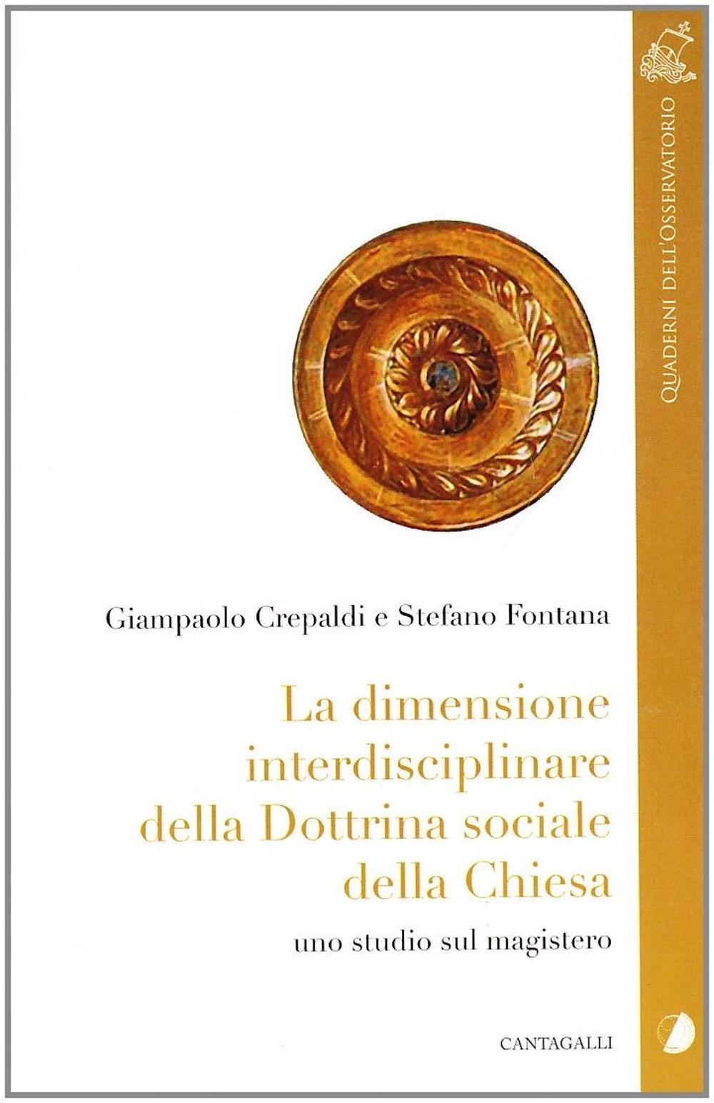La Dimensione Interdisciplinare della Dottrina Sociale della Chiesa. Uno Studio sul Magistero.