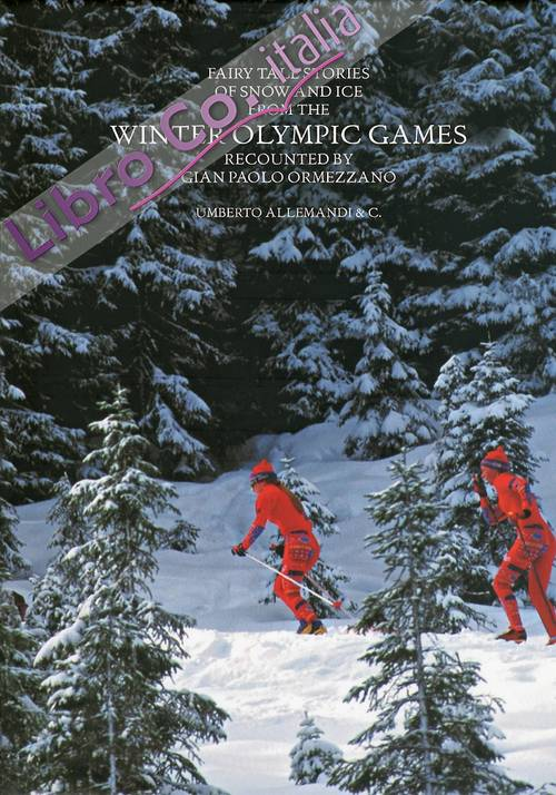 Fairy tales stories of snow and ice from the winter olympic games.