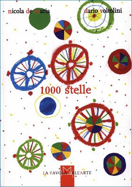 Nicola De Maria e Dario voltolini. 1000 stelle