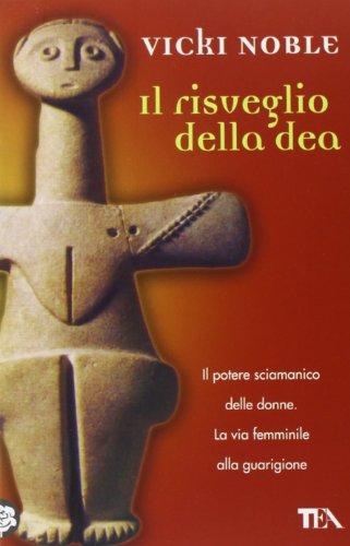 Il Risveglio Della Dea.