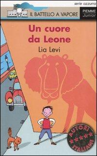 Un Cuore Da Leone.