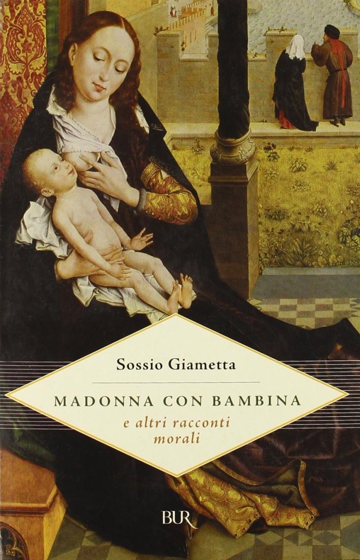 Madonna con bambina e altri racconti morali