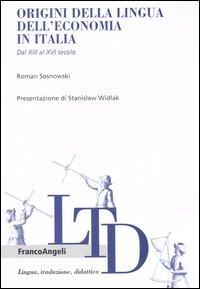 Origini della lingua dell'economia in Italia. Dal XIII al XVI secolo