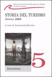 Storia del turismo. Annale 2004