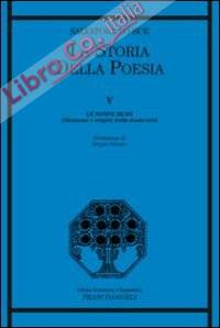 La Storia della Poesia. Vol. 5: le Nuove Muse. Ellenismo e Origini della Modernità