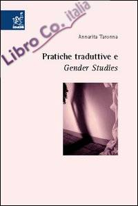 Pratiche traduttive e gender studies