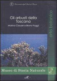 Gli arbusti della Toscana